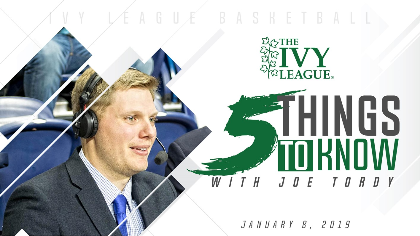 fd50017bc 5 Things to Know With Joe - January 8, 2019 - Ivy League