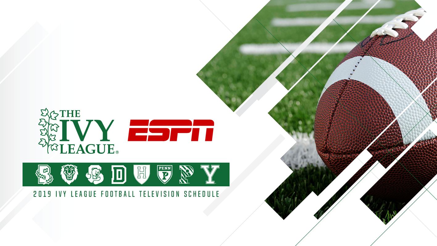 Fcs Leading Seven Ivy League Football Games Set For Espn Networks In 2019 Ivy League